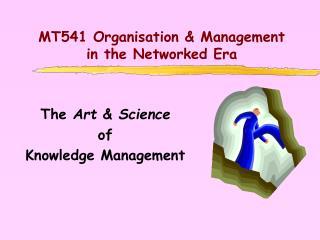 MT541 Organisation & Management in the Networked Era