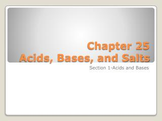 Chapter  25  Acids, Bases, and Salts