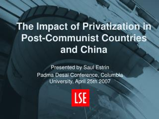 The Impact of Privatization in Post-Communist Countries and China