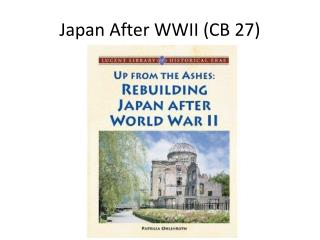 Japan After WWII (CB 27)
