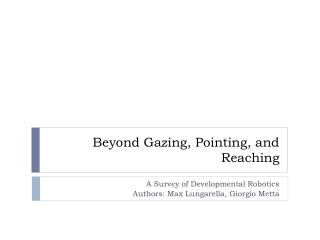 Beyond Gazing, Pointing, and Reaching