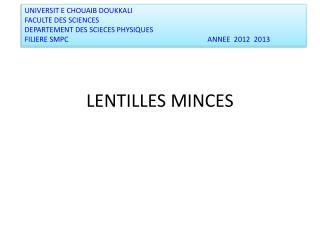 LENTILLES MINCES