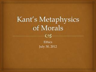 Kant�s Metaphysics of Morals
