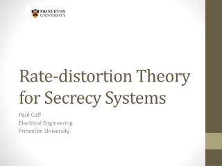 Rate-distortion Theory for Secrecy Systems