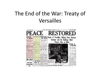The End of the War: Treaty of Versailles