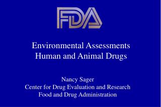 Environmental Assessments Human and Animal Drugs