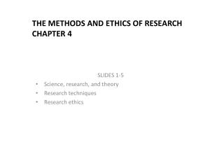 The Methods and Ethics of Research Chapter 4