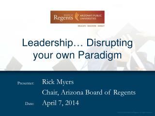 Leadership… Disrupting your own Paradigm