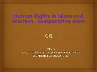 ISLAM FACULTY OF ADMINISTRATIVE OF SCIENCE UNVERSITY OF BRAWIJAYA