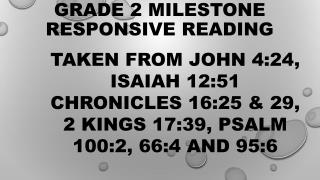 Grade 2 Milestone Responsive reading