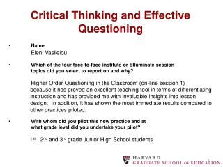 Critical Thinking and Effective Questioning