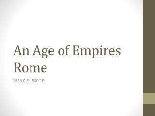 An Age of Empires Rome