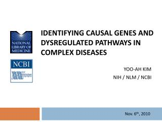 Identifying Causal Genes and  Dysregulated  Pathways in Complex Diseases