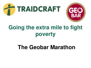 Going the extra mile to fight poverty