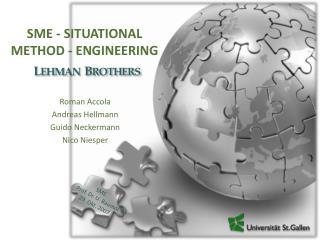 SME -  SITUATIONAL METHOD - ENGINEERING