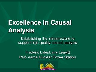 Excellence in Causal Analysis
