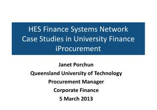 HES Finance Systems Network Case Studies in University Finance  iProcurement