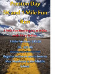 Preston Day 5K and 1 Mile Fun Run