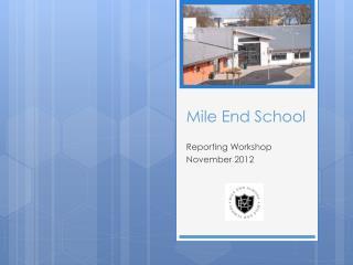Mile End School