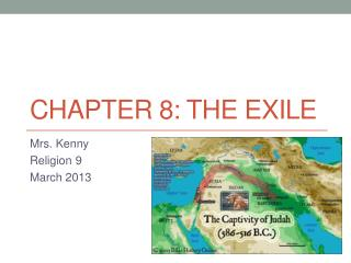 Chapter 8: The Exile