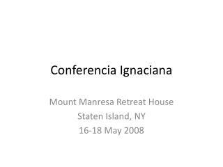 Conferencia Ignaciana