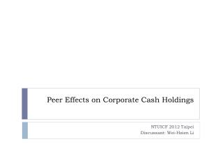 Peer Effects on Corporate Cash Holdings