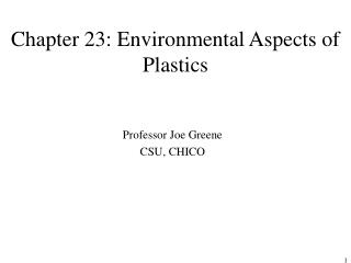 Chapter 23: Environmental Aspects of Plastics