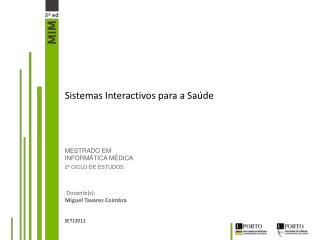 Sistemas Interactivos para a Saúde