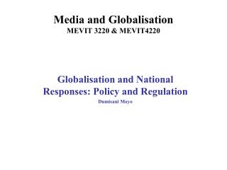 Media and Globalisation  MEVIT 3220  MEVIT4220