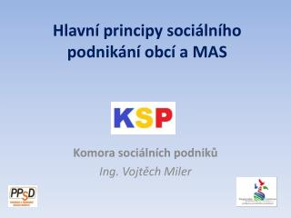Hlavní principy sociálního podnikání obcí a  MAS