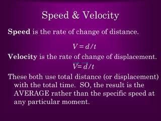 Speed & Velocity