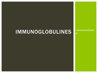 Immunoglobulines