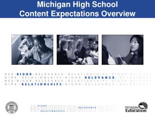Michigan High School  Content Expectations Overview
