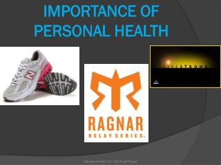 IMPORTANCE OF PERSONAL HEALTH