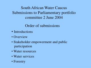 South African Water Caucus Submissions to Parliamentary portfolio committee 2 June 2004