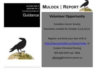 Volunteer Opportunity Canadian Cancer Society Volunteers needed for October 4,5,6,10,11.