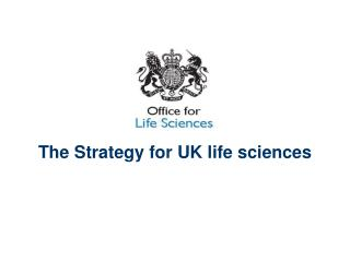 The Strategy for UK life sciences