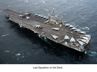 Last Squadron on the Deck