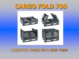 CARGO FOLD 700