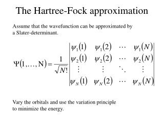 The Hartree-Fock approximation