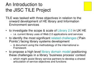 An Introduction to the JISC TILE Project