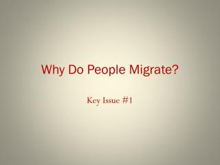 why do people migrate essay