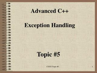 Advanced C++  Exception Handling