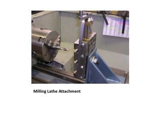 Milling Lathe Attachment