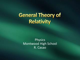 General Theory of Relativity