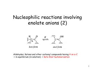 Nucleophilic reactions involving enolate anions (2)