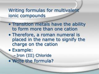 Writing formulas for multivalent ionic compounds