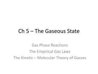 Ch  5 – The Gaseous State