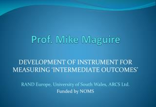 Prof. Mike Maguire