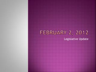 February 2, 2012